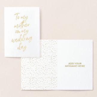 Carte Dorée Feuille d'or à ma mère mon jour du mariage
