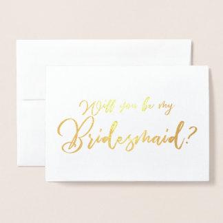 Carte Dorée Vous serez ma calligraphie chic de demoiselle