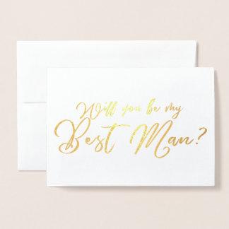 Carte Dorée Vous serez ma calligraphie chic du meilleur homme