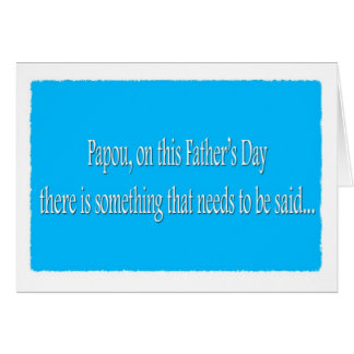 Carte drôle de fête des pères heureuse de Papou