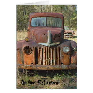 Carte drôle de retraite - vieux camion rouillé