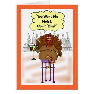 Carte drôle de thanksgiving :  La Turquie moite