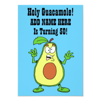 Carte Le guacamole saint quelqu'un tourne l'avocat 50
