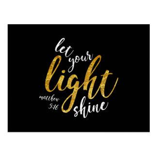 Carte Postale 5h16 de Matthew - brillez votre lumière