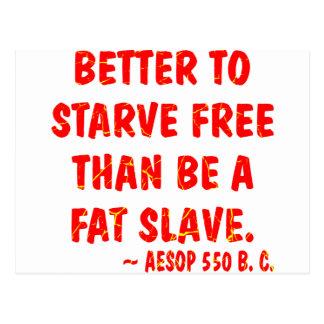 Carte Postale Améliorez pour mourir de faim librement qu'est