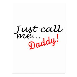 Carte Postale Appelez-juste moi papa