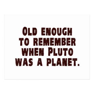 Carte Postale Assez vieux pour se rappeler quand Pluton était