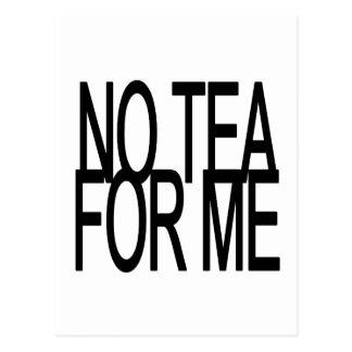 Carte Postale Aucun thé pour moi partie d'Anti-Thé