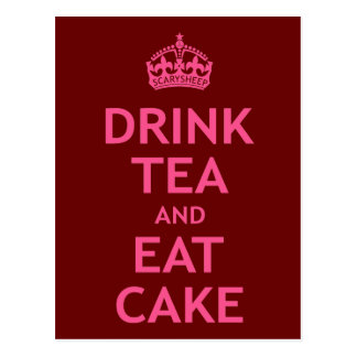 Carte Postale Buvez du thé et mangez le gâteau