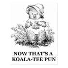 Carte Postale calembour de Koala-pièce en t