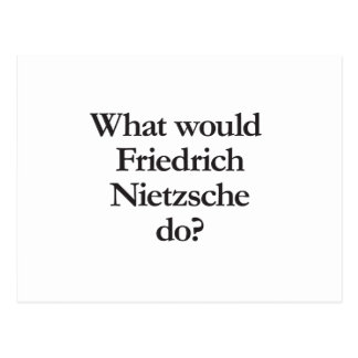 Carte Postale ce qui nietzsche de Friedrich ferait