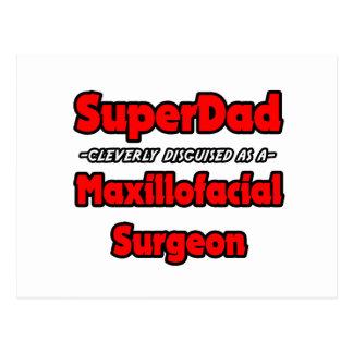 Carte Postale Chirurgien maxillo-facial de SuperDad…
