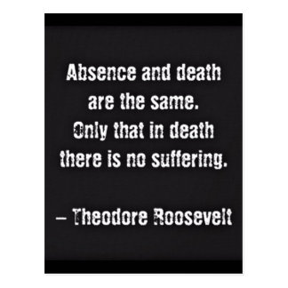 Carte Postale Citation de Teddy Roosevelt - absence et mort