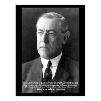 "Carte Postale Citation par nos rêves de Woodrow Wilson ""nous"