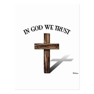 Carte Postale Dans Dieu nous faisons confiance pour la croix