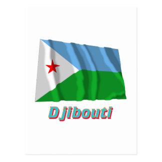 Carte Postale Drapeau de ondulation de Djibouti avec le nom
