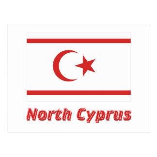 Carte Postale Drapeau du nord de la Chypre avec le nom