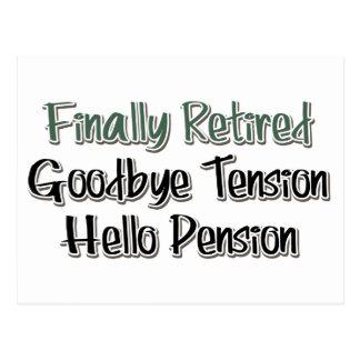 Carte Postale Enfin retiré :  Au revoir tension, bonjour pension