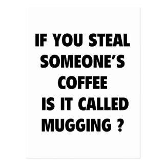 Carte Postale Est-ce appelé Mugging ?