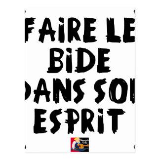 Carte Postale Faire le BIDE dans son ESPRIT - Jeux de Mots