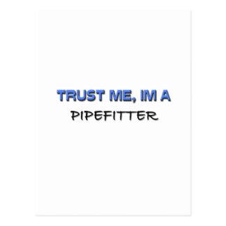Carte Postale Faites confiance que je je suis un Pipefitter