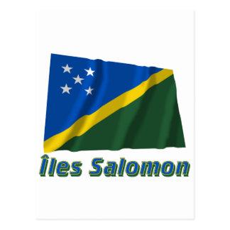 Carte Postale Français de Drapeau Îles Salomon avec le nom en