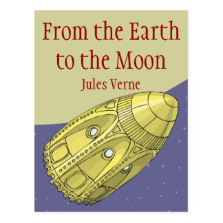 Carte Postale From the Earth to the Moon - Jules Verne