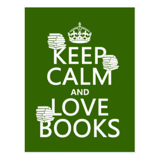 Carte Postale Gardez le calme et aimez les livres (dans toute