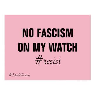 Carte Postale Ides d'atout qu'aucun fascisme sur ma montre ne