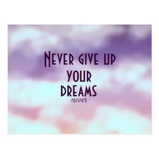 Carte Postale Inspiré n'abandonnez jamais vos rêves