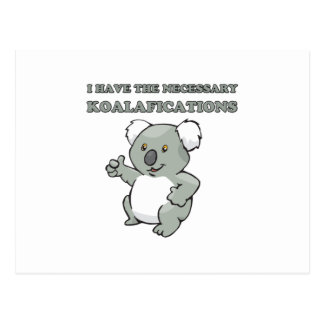 Carte Postale J'ai le Koalafications nécessaire