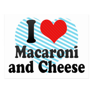Carte Postale J'aime des macaronis+et fromage