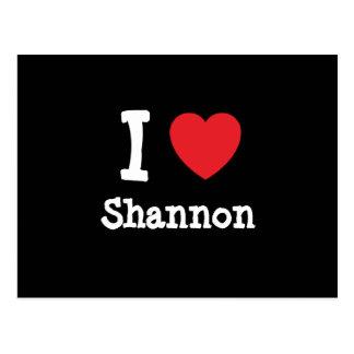Carte Postale J'aime la coutume de coeur de Shannon