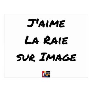 Carte Postale J'aime la Raie sur Image - Jeux de Mots