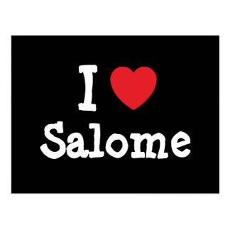 Carte Postale J'aime le T-shirt de coeur de Salome