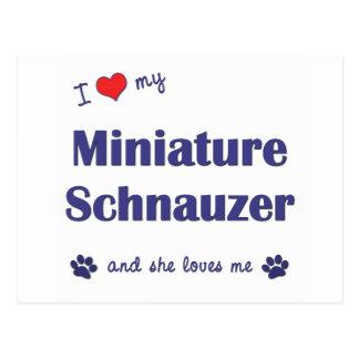 Carte Postale J'aime mon Schnauzer miniature (le chien femelle)
