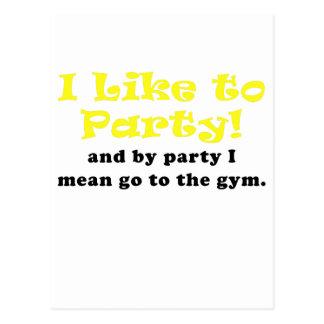Carte Postale J'aime Party et par la partie je veux dire vais au