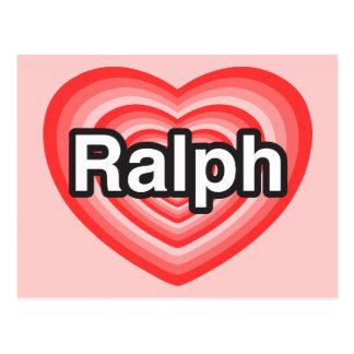Carte Postale J'aime Ralph. Je t'aime Ralph. Coeur