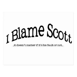 Carte Postale Je blâme Scott