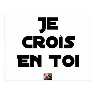 Carte Postale Je croîs en Toi - Jeux de Mots - Francois Ville