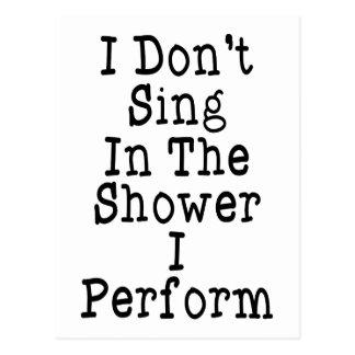 Carte Postale Je ne chante pas dans la douche que j'exécute