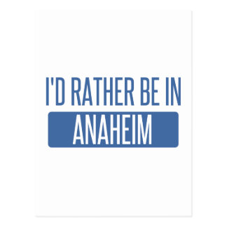 Carte Postale Je serais plutôt à Anaheim