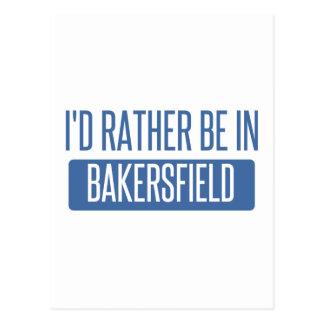 Carte Postale Je serais plutôt à Bakersfield