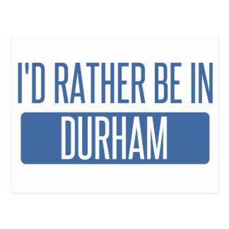 Carte Postale Je serais plutôt à Durham