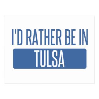 Carte Postale Je serais plutôt à Tulsa