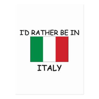 Carte Postale Je serais plutôt en Italie