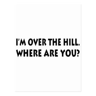 Carte Postale Je suis au-dessus de la colline.  Où êtes-vous ?