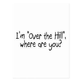 Carte Postale Je suis au-dessus de la colline, où suis vous ?