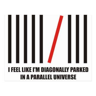 Carte Postale Je suis diagonalement garé dans un univers