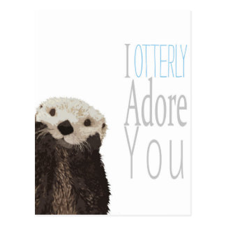 Carte Postale Je vous adore otterly